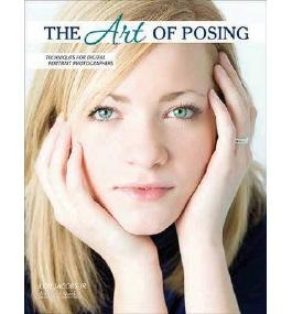 The Art of Posing: Professional Techniques for Digital Photographers (Pro Photo Workshop) (Paperback) - Common