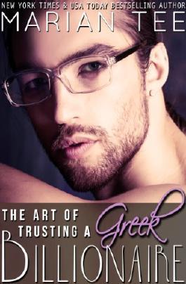 The Art of Trusting a Greek Billionaire (Book 2) (Greek Billionaire Romance)