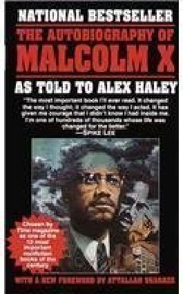 The Autobiography of Malcolm X by Malcolm X, Haley, Alex (1987) Hardcover
