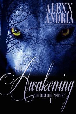 The Awakening (Lycan romance) (The Breeding Prophecy)