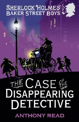 The Baker Street Boys: The Case of the Disappearing Detective