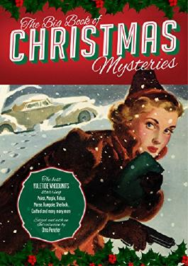 The Big Book of Christmas Mysteries: The Most Complete Collection of Yuletide Whodunits Ever Assembled