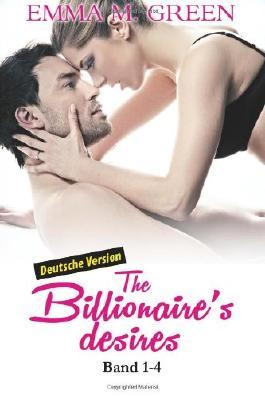 The Billionaire's Desires, Band 1-4 (Deutsche Version): Hundert Facetten des Mr. Diamonds