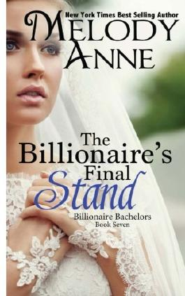 The Billionaire's Final Stand (Billionaire Bachelors)