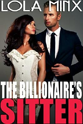 The Billionaire's Sitter (Taboo Steamy Bareback Romance)
