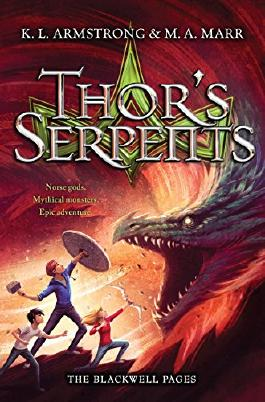 The Blackwell Pages: 03 Thor's Serpents: Number 3 in series