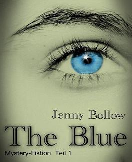 The Blue: Teil 1
