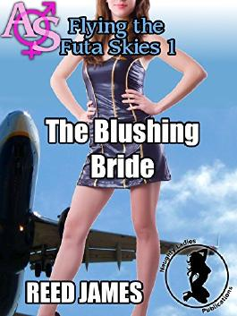 The Blushing Bride (Flying the Futa Skies 1) (Futa-on-female)