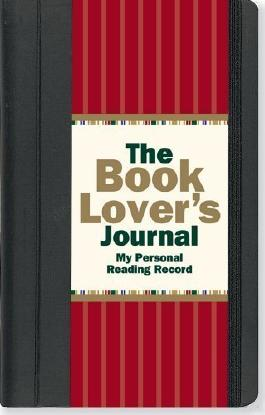 The Book Lover's Journal (Diary, Notebook, Organizer) by Rene J. Smith ( 2011 )