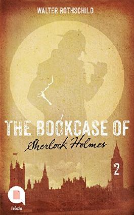 The Bookcase of Sherlock Holmes (Ep. 2)