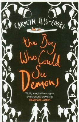 The Boy Who Could See Demons by Jess-Cooke, Carolyn (2012) Paperback