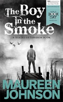 Shades of London - The Boy in the Smoke