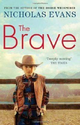 The Brave by Evans, Nicholas ( 2011 )