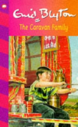 The Caravan Family (The Family Series)