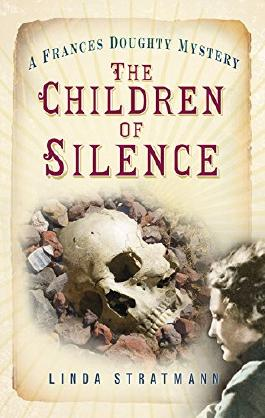 The Children of Silence: A Frances Doughty Mystery (Frances Doughty Mysteries)