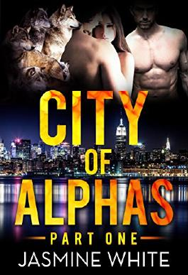 The City Of Alphas (A BBW Paranormal Romance Book 1)