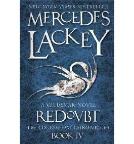 The Collegium Chronicles A Valdemar Novel Redoubt by Lackey, Mercedes ( AUTHOR ) Dec-28-2012 Paperback