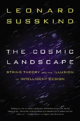 The Cosmic Landscape: String Theory and the Illusion of Intelligent Design by unknown Reprint Edition [Paperback(2006)]