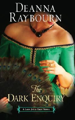 The Dark Enquiry (A Lady Julia Grey Novel - Book 5) (Lady Julia Grey series)
