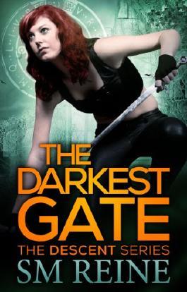 The Darkest Gate (#2) (The Descent Series)