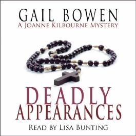 The Deadly Appearances: A Joanne Kilbourn Mystery, Book 1 (Unabridged)