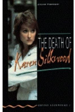The Death of Karen Silkwood (Oxford Bookworms)