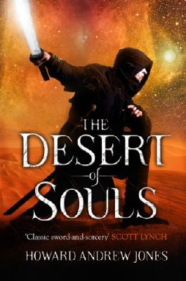 The Desert of Souls: 1 (The Chronicle of Sword and Sand)