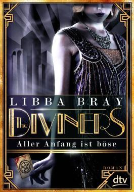 Die Diviners - Aller Anfang ist böse