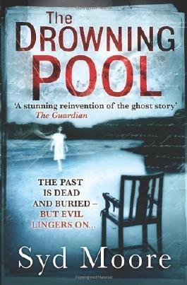 The Drowning Pool by Moore, Syd (2011)