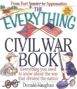 The Everything Civil War Book