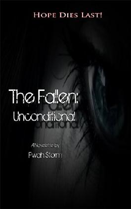 The Fallen: Unconditional: German Edition