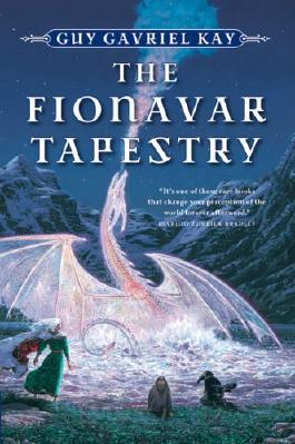 The Fionavar Tapestry 1. The Summer Tree 2. The Wandering Fire 3. The Darkest Road