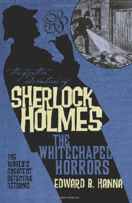 The Further Adventures of Sherlock Holmes: Whitechapel Horrors: 10