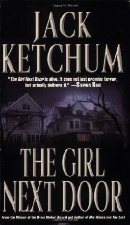 The Girl Next Door by Jack Ketchum (2005) Mass Market Paperback