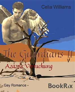 The Guardians II - Azazels Versuchung: Gay Romance