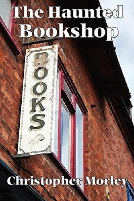 The Haunted Bookshop (Unabridged Start Publishing LLC)