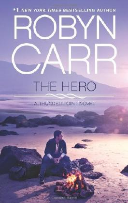 The Hero (Thunder Point) by Carr, Robyn (2013) Mass Market Paperback