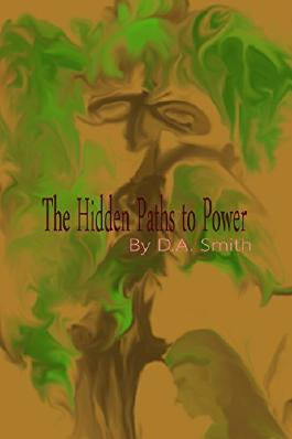 The Hidden Paths to Power