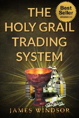 The Holy Grail Forex Trading System ( Foreign Exchange Day Trading ): Was this the ultimate financial currency daytrading strategy