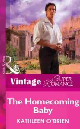 The Homecoming Baby (Mills & Boon Vintage Superromance) (Mills & Boon Superromance)
