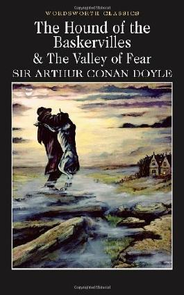 The Hound of the Baskervilles & The Valley of Fear by Sir Arthur Conan Doyle on 01/12/1999 New edition