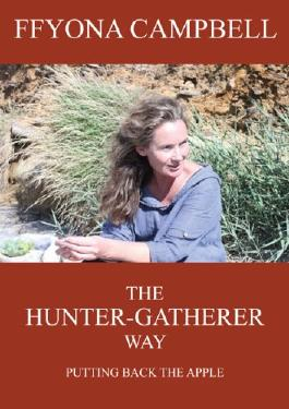 The Hunter-Gatherer Way