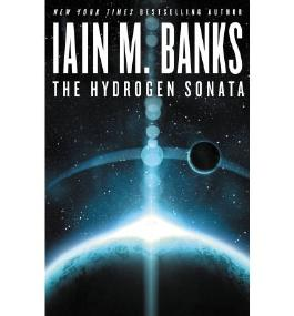 The Hydrogen Sonata [ THE HYDROGEN SONATA ] By Banks, Iain M ( Author )Oct-09-2012 Hardcover