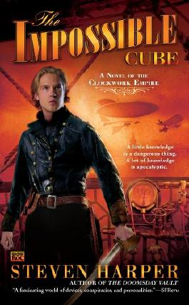 The Impossible Cube: A Novel of the Clockwork Empire
