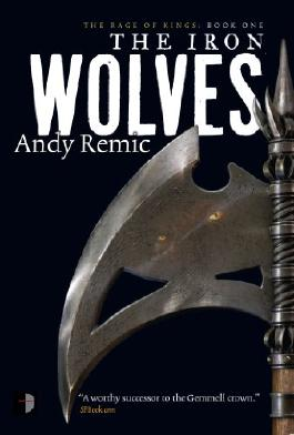 The Iron Wolves (The Rage of Kings)
