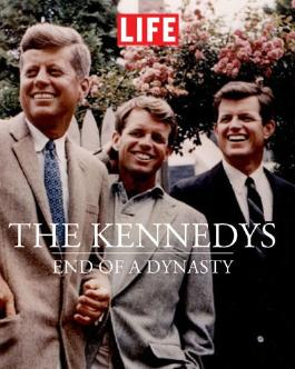 The Kennedys : End of a Dynasty (Life (Life Books))