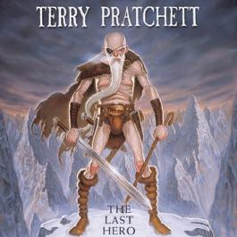 The Last Hero: A Discworld Fable (Unabridged)