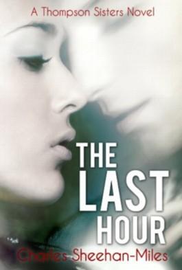 The Last Hour (Thompson Sisters)