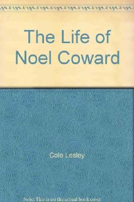 Life of Noel Coward