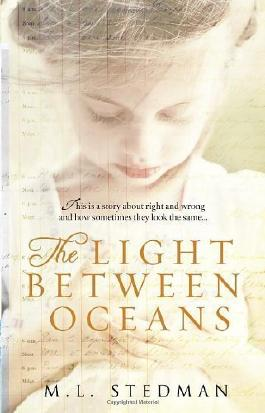 The Light Between Oceans by Stedman, M L (2013)